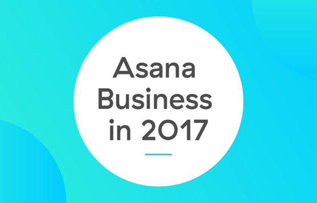 Asana Charts 2017 Ambitions With Key Business Hires