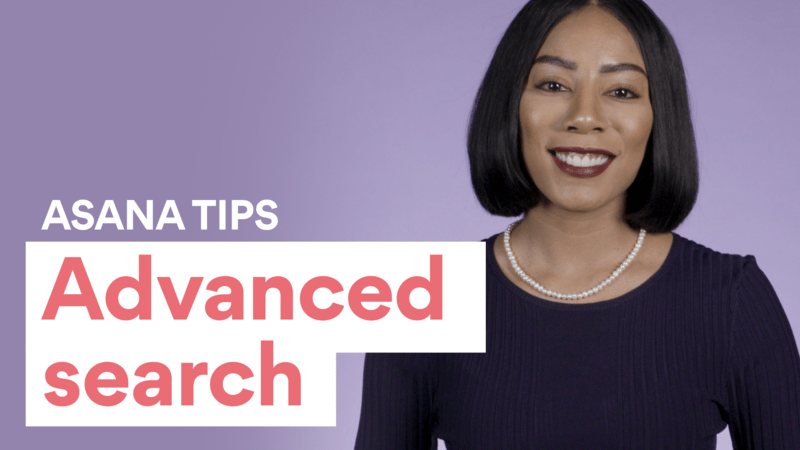 Asana Advanced Search