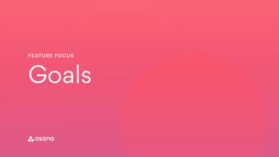 Feature Focus: Goals