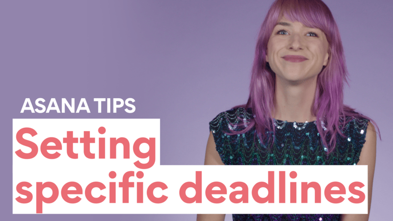 Setting deadlines with Asana